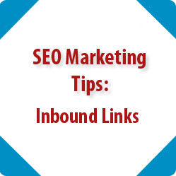 SEO Marketing Tips: Inbound Links
